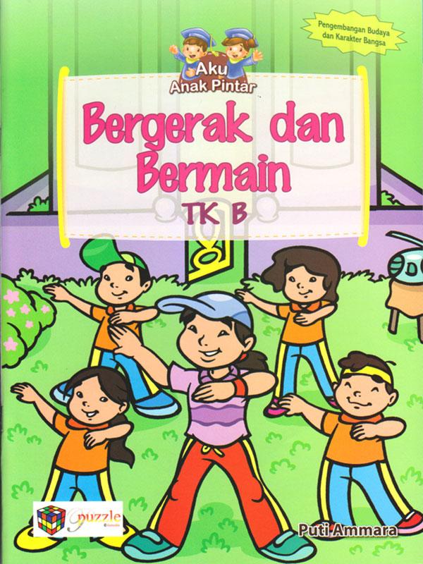 Begerak dan Bermain TK B