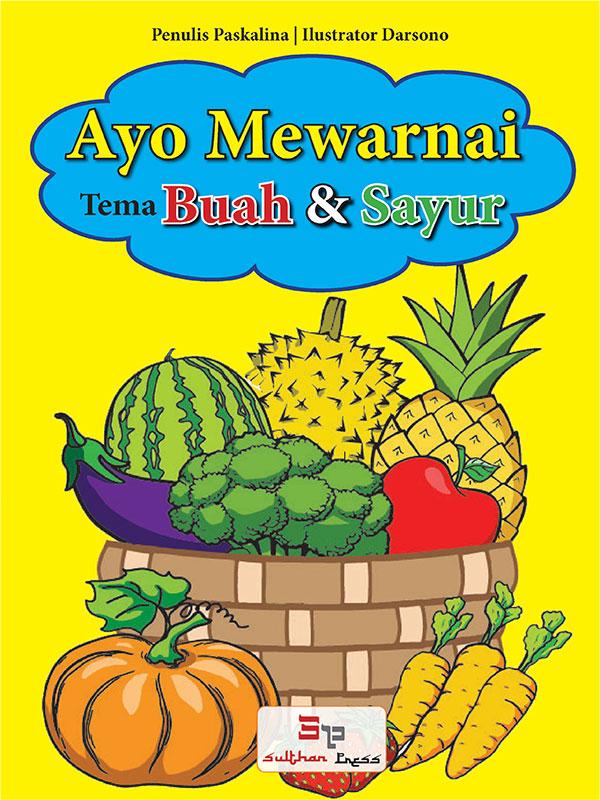 Ayo Mewarnai - Buah dan Sayur