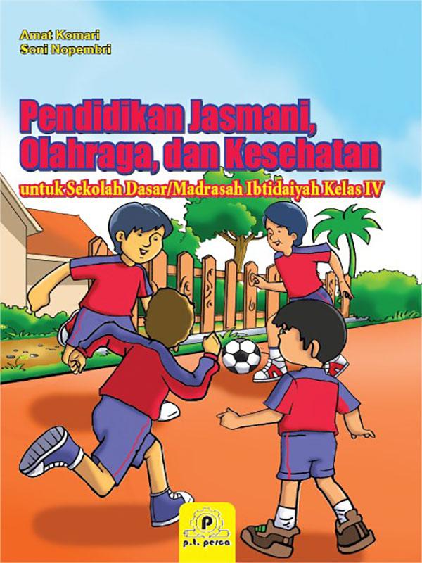 Pendidikan Jasmani- Olahraga dan Kesehatan IV