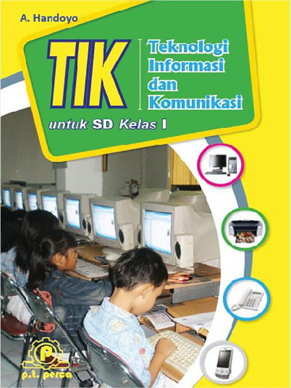 Teknologi Informasi dan Komunikasi I