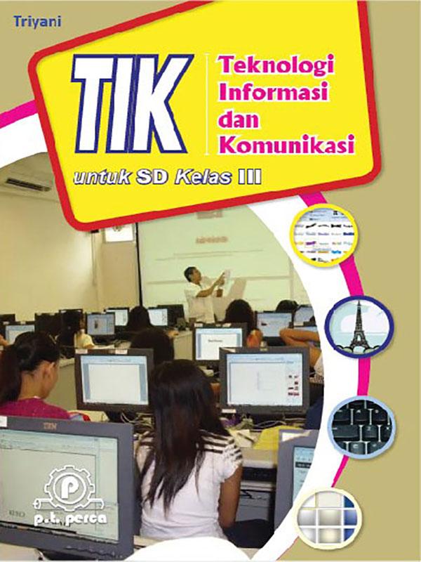 Teknologi Informasi dan Komunikasi III