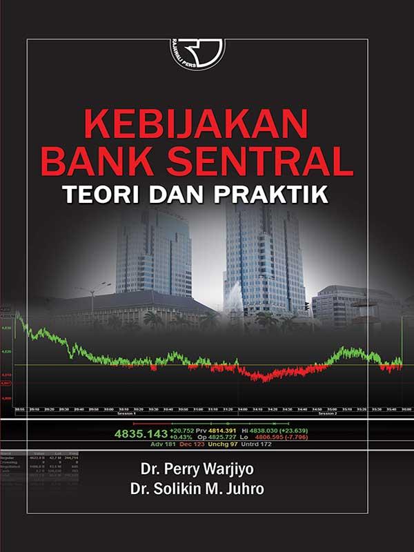Kebijakan Bank Sentral Teori dan Praktik