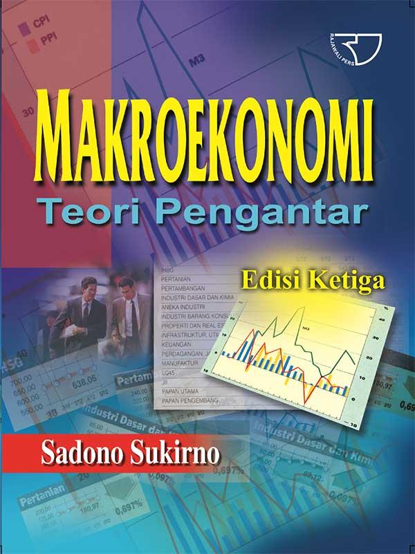 Makroekonomi: Teori Pengantar Edisi Ketiga
