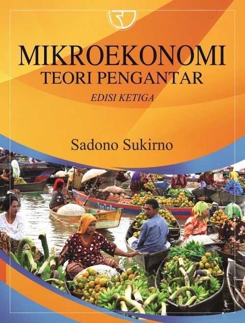 Mikroekonomi: Teori Pengantar Edisi Ketiga