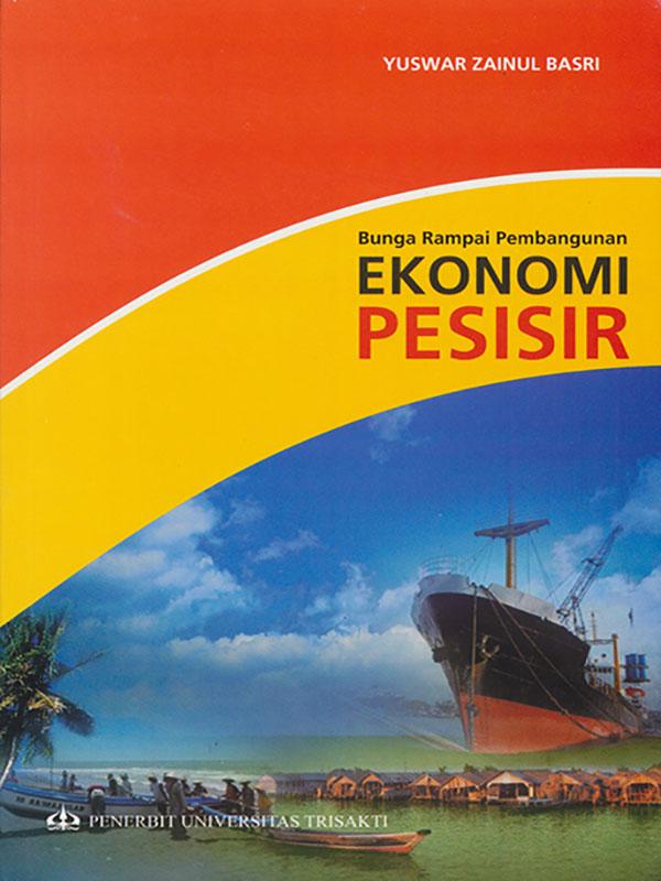 Bunga Rampai Pembangunan Ekonomi Pesisir